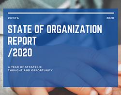 2020 CUWFA State of the Organization Report